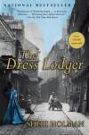 The Dress Lodger (New York Times Notable Books) - Sheri Holman