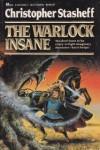The Warlock Insane - Christopher Stasheff