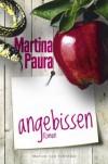 Angebissen - Martina Paura