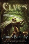 Elves: Once Walked With Gods - James Barclay