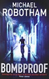 Bombproof - Michael Robotham