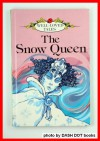 The Snow Queen (Well Loved Tales) - Hans Christian Andersen, Joan Collins, Kathie Layfield