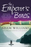 The Emperor's Bones - Adam Williams