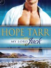 My Lord Jack (Highland Fling Romance) - Hope Tarr