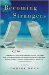 Becoming Strangers - Louise Dean