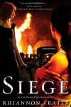 Siege - Rhiannon Frater