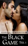 The Black Game - Liebesroman Teil 1 (German Edition) - Karola Löwenstein