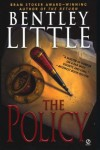 The Policy - Bentley Little