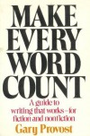 Make Every Word Count - Gary Provost