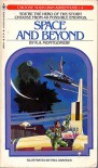 Space and Beyond (Choose Your Own Adventure, #4) - R.A. Montgomery, Paul Granger