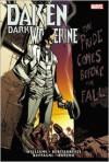 Daken: Dark Wolverine: The Pride Comes Before The Fall - Rob Williams,  Mick Bertilorenzi (Illustrator),  Matteo Buffagni (Illustrator)