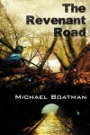 The Revenant Road - Michael Boatman