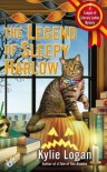 The Legend of Sleepy Harlow - Kylie Logan
