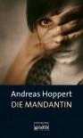 Die Mandantin - Andreas Hoppert