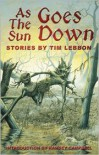 As the Sun Goes Down - Tim Lebbon