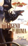 The Legend of Huma - Richard A. Knaak