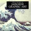 Japanese Graphic Art - Douglas Mannering