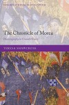 The Chronicle of Morea: Historiography in Crusader Greece - Teresa Shawcross