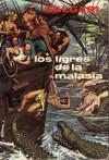 Los tigres de la Malasia - Emilio Salgari