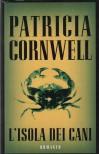 L'isola dei cani -  'Patricia Cornwell'