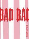 Bad Bad - Chelsey Minnis