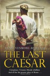 The Last Caesar - Henry Venmore-Rowland