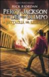 La battaglia del labirinto. Percy Jackson e gli dei dell'Olimpo - Rick Riordan
