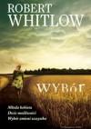 Wybór - Robert Whitlow