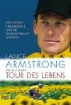 Tour des Lebens. Wie ich den Krebs besiegte und die Tour de France gewann - Lance Armstrong;Sally Jenkins
