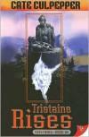 Tristaine Rises - Cate Culpepper