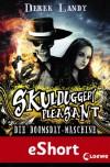 "Skulduggery Pleasant: Die Doomsday-Maschine: eShort zur Reihe ""Skulduggery Pleasant"" - Derek Landy"