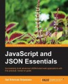 JavaScript and JSON Essentials - Sai Srinivas Sriparasa