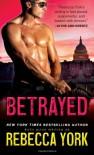 Betrayed (Rockfort Security) - Rebecca York