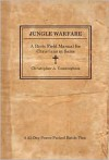 Jungle Warfare: A Basic Field Manual for Christians in Sales - Christopher A. Cunningham