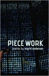 Piece Work - Ingrid Andersen
