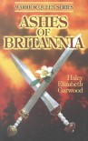 Ashes of Britannia - Haley Elizabeth Garwood