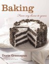 Baking: From My Home to Yours - Dorie Greenspan, Alan    Richardson