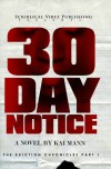 30 Day Notice - Kai Mann