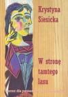 W stronę tamtego lasu - Krystyna Siesicka