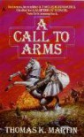 A Call to Arms (The Delgroth Trilogy #3) - Thomas K. Martin