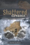 Shattered Dreams - Matilda Kauffman