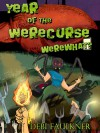 Year of the WereCurse -- WereWhat? - Debi Faulkner