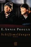 Schiffsmeldungen - Annie Proulx