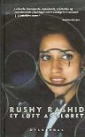 Et løft af sløret - Rushy Rashid