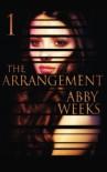 The Arrangement 1 - Abby Weeks