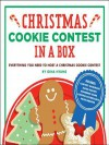 Christmas Cookie Contest in a Box: Everything You Need to Host a Christmas Cookie Contest - Gina Hyams