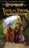 Tales of Uncle Trapspringer (Adventures in Krynn) - Dixie Lee McKeone
