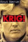 KRIG! - Knut Nærum