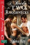 A Bride for Two Roughnecks - Helena Ray
