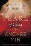 Pearl of China: A Novel - Anchee Min